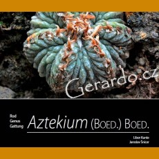 L. Kunte, J. Šnicer (2019) Genus Aztekium - ENGLISH VERSION